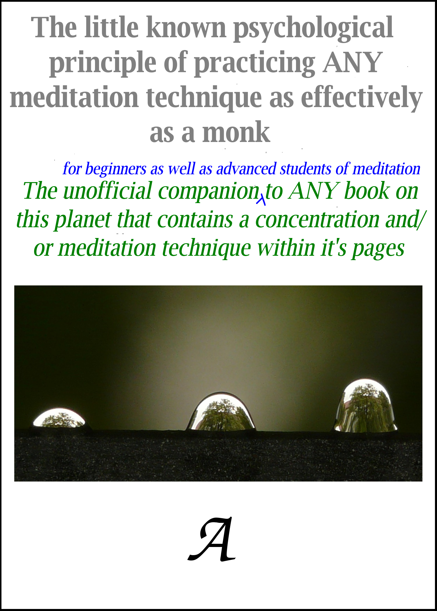 Cover image for The little known psychological principle of practicing ANY meditation technique as effectively as a monk
